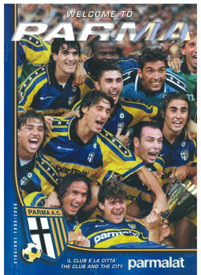 Parma Calcio - Welcone to Parma 1999